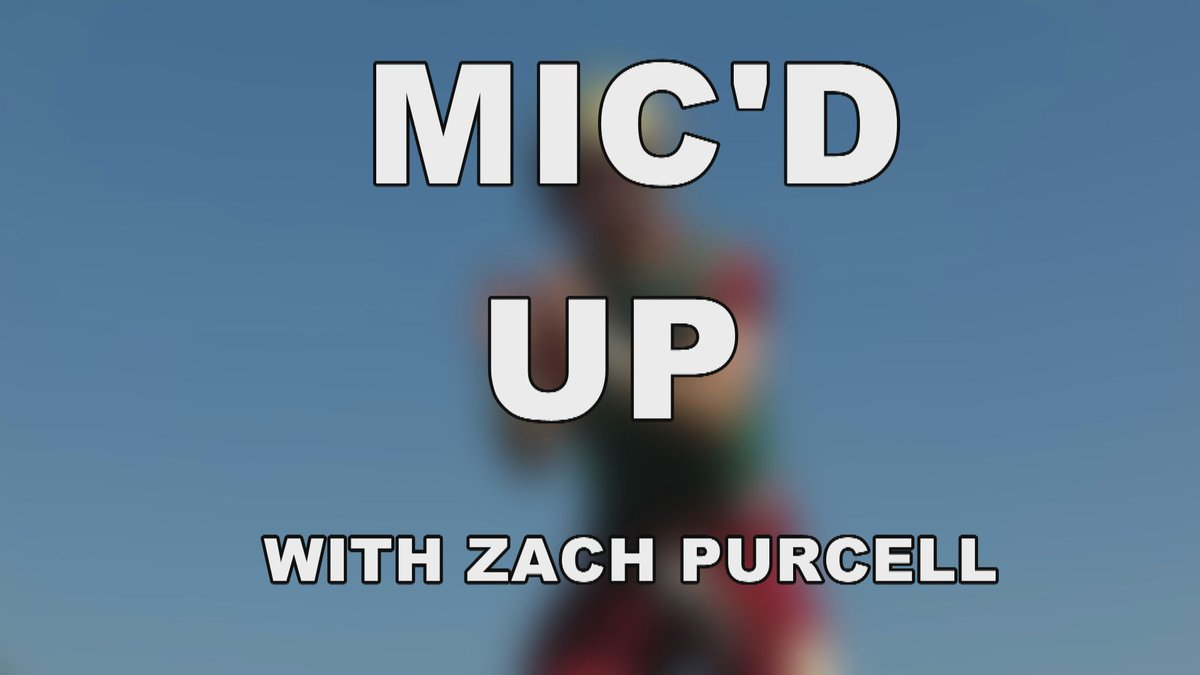 Mic'd up with Zach Purcell