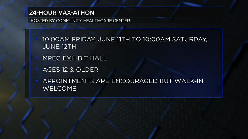 The Vax-A-Thon is set for June 11th through the 12th.